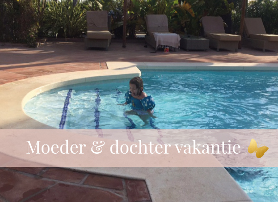 moeder-dochtervakantie, MAMA to the max, vlog
