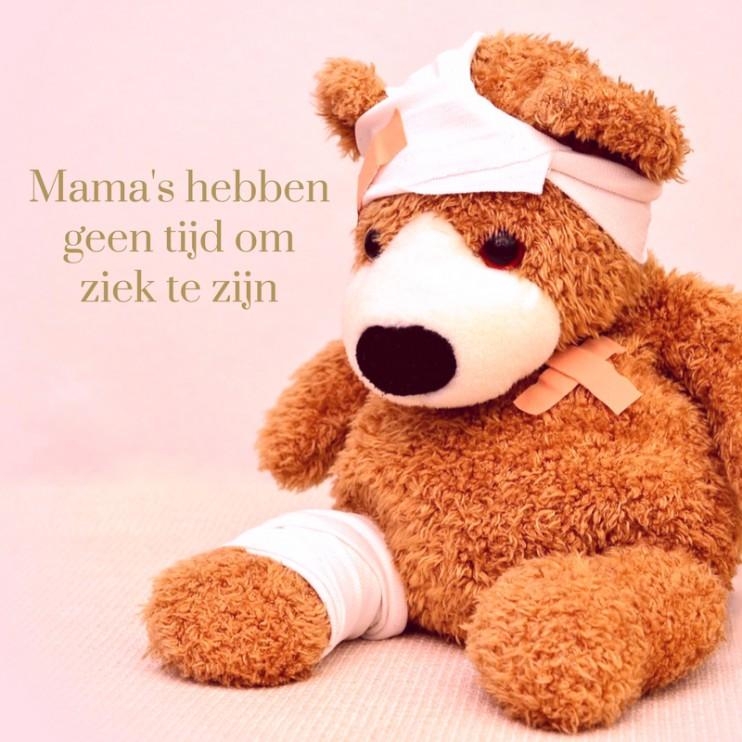 mama to the max geen tijd ziek te zijn moeder voelt zich niet lekker grieperig