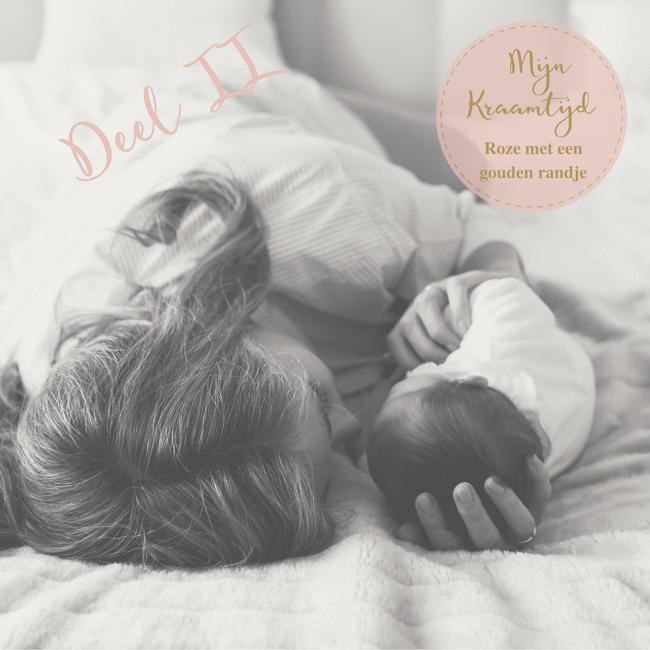 kraamtijd kraamhulp verloskundige newborn baby moederschap kraamtranen MAMA to the max