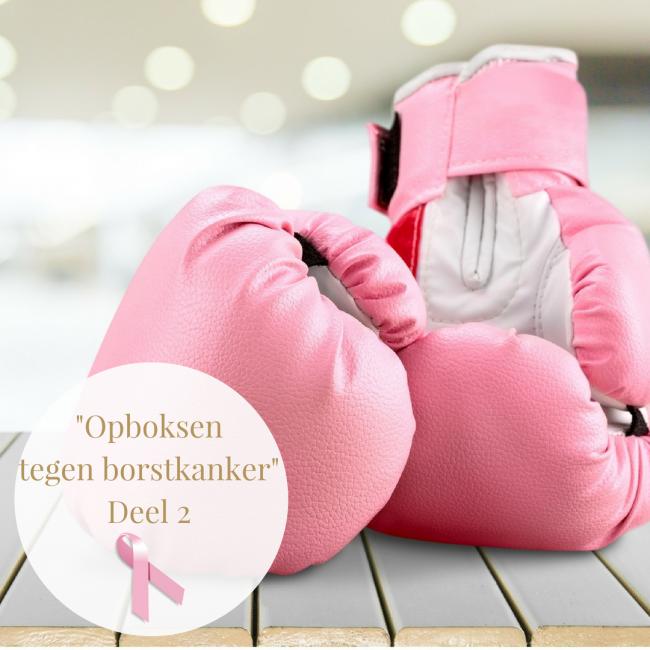 Opboksen tegen borstkanker Deel 2