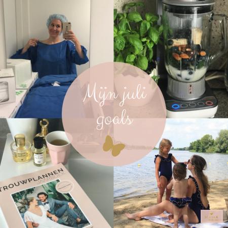 Mijn juli goals, MAMA to the max, dermatoloog, trouwplannen, smoothies, tijd met gezin