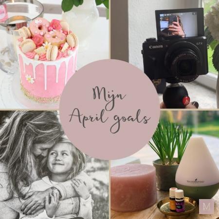 Goals April 2019, Etherische oliën, Young Living, 35e verjaardag, volgen, keuzes maken, plastische chirurgie
